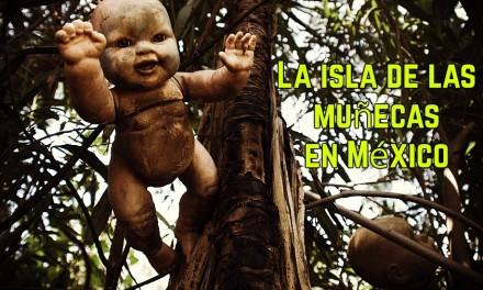 La isla de las muñecas en México