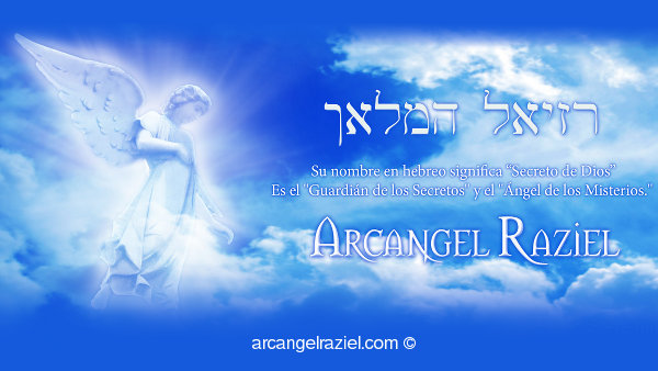 Arcángel Raziel — Secreto de Dios