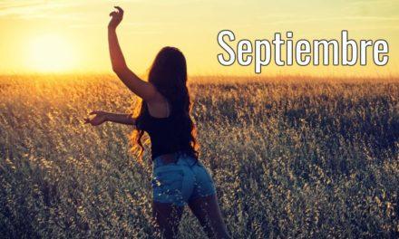 Septiembre — Mes para cerrar ciclos y iniciar nuevos