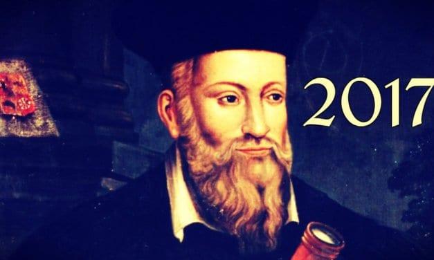 Profecías Nostradamus 2017