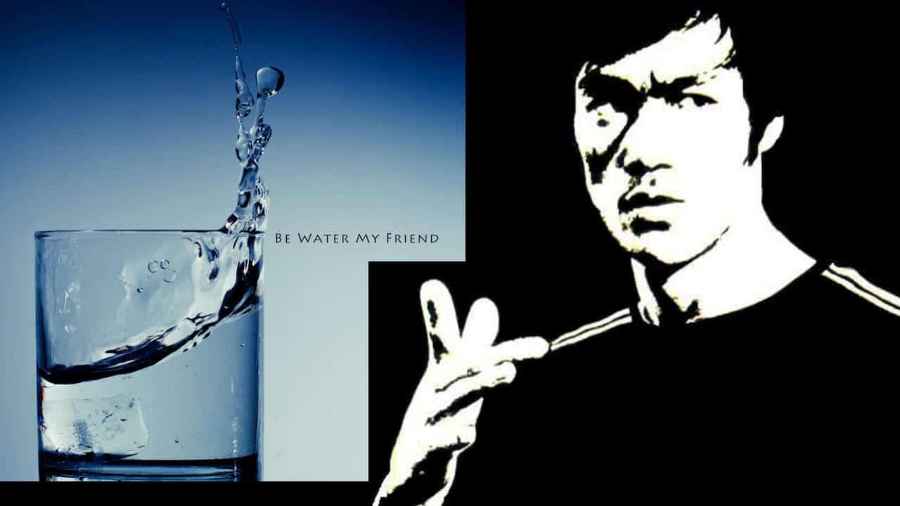 Be water, my friend.. ¿Qué significa realmente ésta inspiradora frase de Bruce Lee?