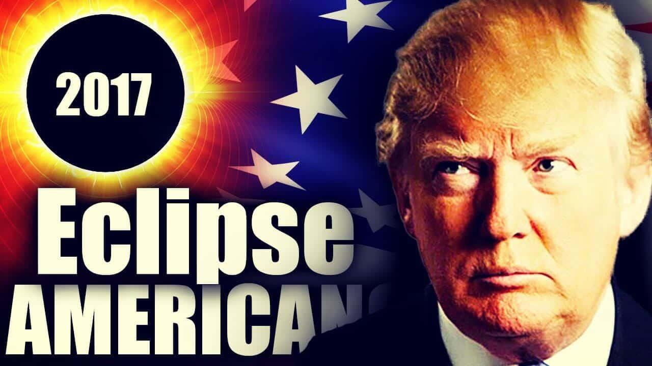 Eclipse 21 de Agosto 2017 – Impacto e influencia sobre Donald Trump